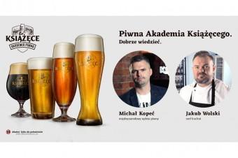 Wszystko, co chcielibyście wiedzieć o piwie i kuchni - startuje Piwna Akademia Książęcego Online