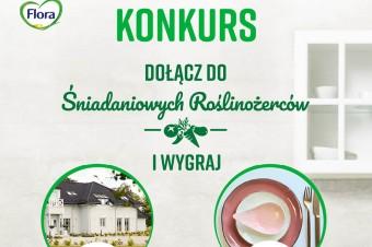 """Weź udział w konkursie! Dołącz do """"Śniadaniowych Roślinożerców"""" marki Flora"""
