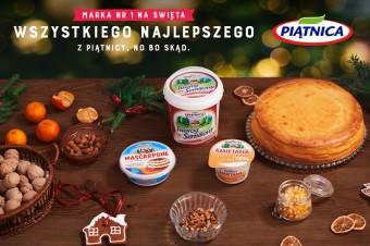 """Rusza intensywna kampania świąteczna marki Piątnica """"Wszystkiego co najlepsze – z Piątnicy, no bo skąd!"""