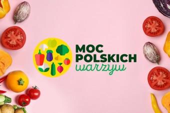 """Startuje druga edycja kampanii """"Moc Polskich Warzyw"""""""