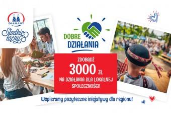 Granty finansowe dla lokalnych społeczności za DOBRE DZIAŁANIA od Diamant