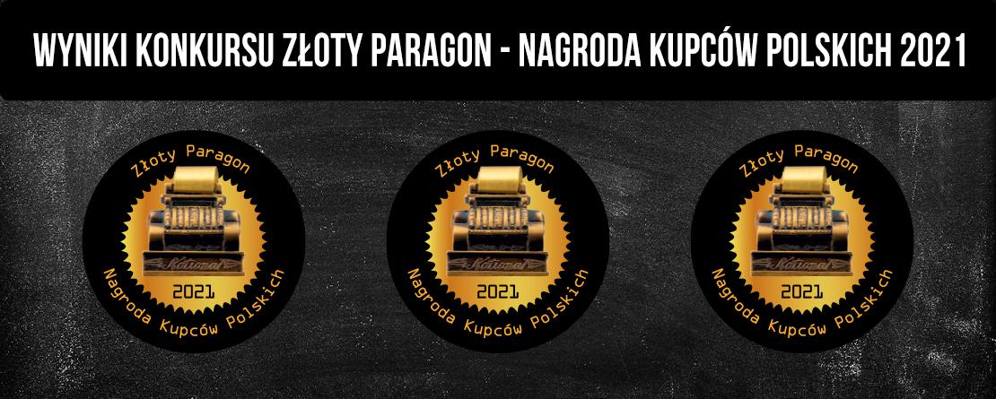Złoty Paragon  Nagroda Kupców Polskich 2021 WYNIKI